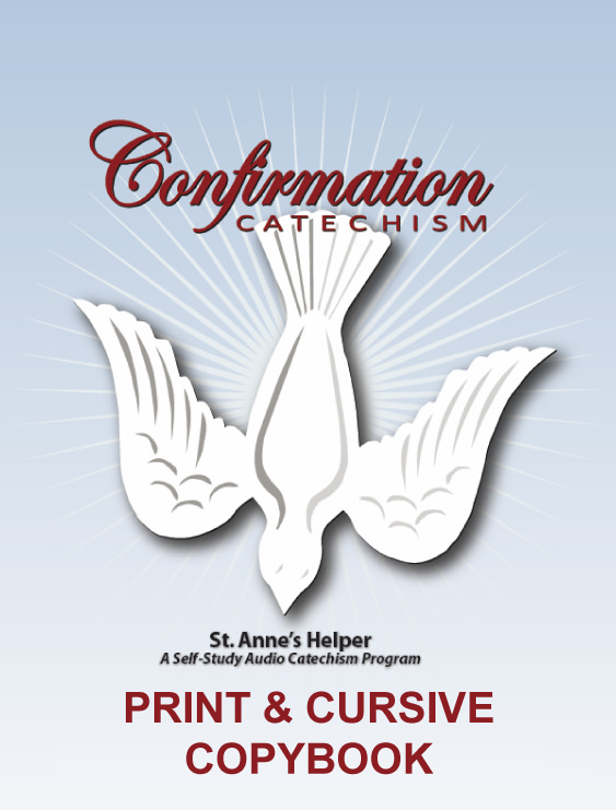 Catholic Confirmation Quiz and manuscript and cursive copywork worksheets. Baltimore Catechism for your classroom!