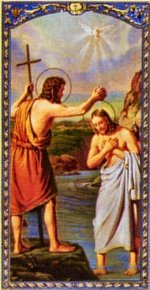 Roman Catholic Baptism: St. John the Baptist baptized Jesus in the Jordan.