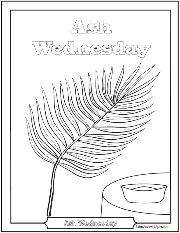 Ash Wednesday Coloring Pages Palms Are Burnt For Ashes