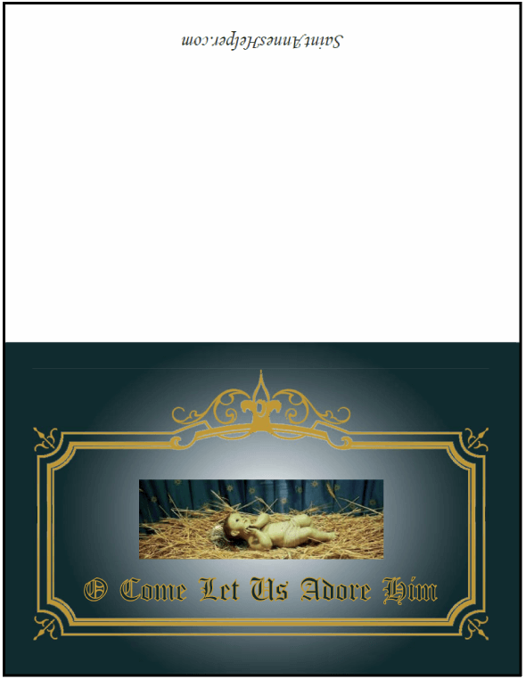 Printable Christmas Cards: Baby Jesus in Crib at Bethlehem, O Come Let Us Adore Him!