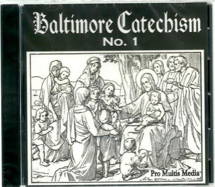 Baltimore Catechism No. 1 Audio CD: Verbatim to the BC No. 1 Books