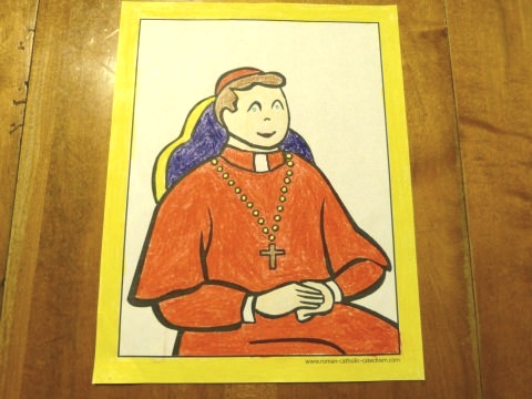 Cardinal coloring page - May God grant us a strong and holy Pope.
