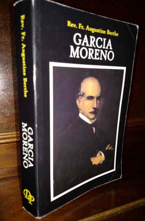 Garcia Moreno, Dolorosa Press