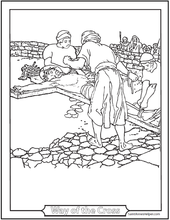 Jesus being nailed to the Cross Coloring Page. Lent and Fifth Sorrowful Mystery of the Rosary.