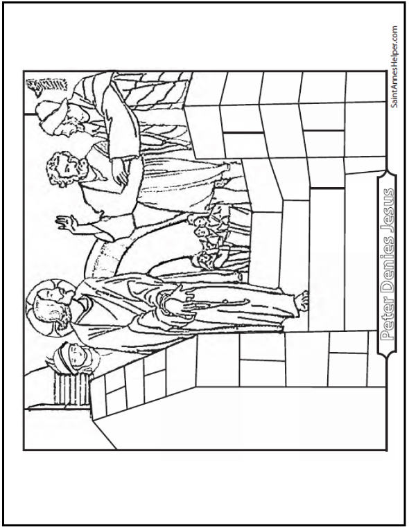 This coloring page shows Peter denying Jesus, turning away from His ...