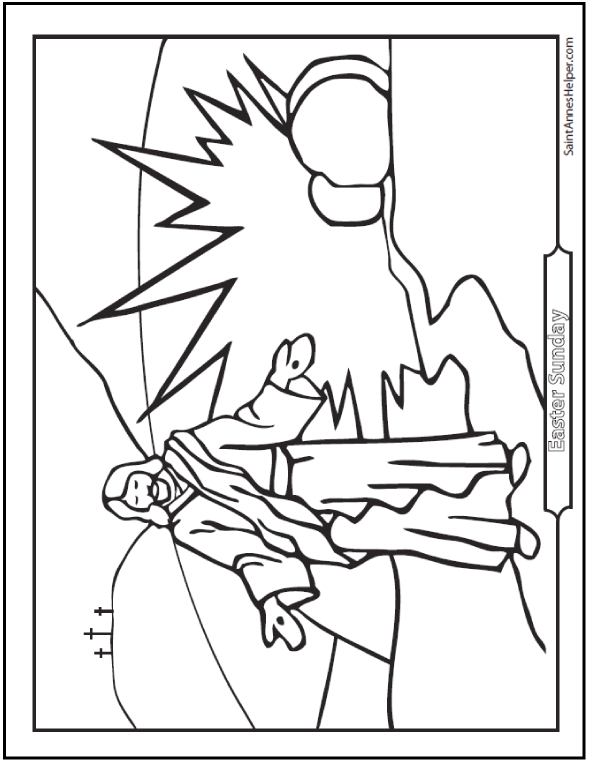 Resurrection Coloring Page: Jesus rose from the dead on Easter Sunday.