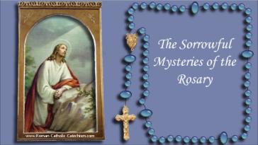 Catholic Rosary: Sorrowful Mysteries