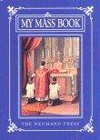 Childs Missal My Mass Book From Neumann Press or TAN Books