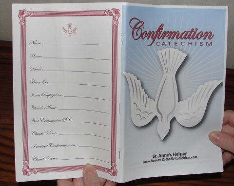 Catholic Confirmation Preparation: Baltimore Catechism questions and answers.