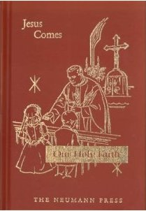 Jesus Comes, Our Holy Faith, Vol. 2 is the nicest First Communion Catechism I've seen