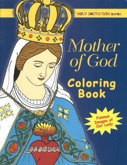 Mother of God Catholic coloring book.