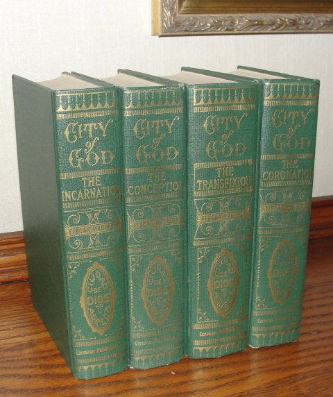 Mystical City of God, by Mother Mary of Agreda, translated by Fiscar Morison in four volumes.