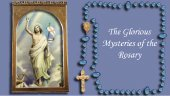 How to pray the Glorious Mysteries of the Catholic Rosary