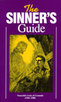 The Sinner's Guide is available at TAN!